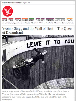 Yvonne Stagg and the Wall of Death: The Queen of Dreamland